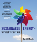 Sustainable Energy without the hot air